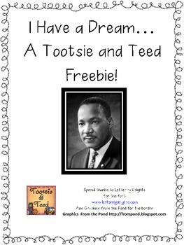 I Have a Dream...A Tootsie and Teed Freebie