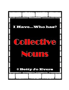 I Have...Who Has Collective Nouns
