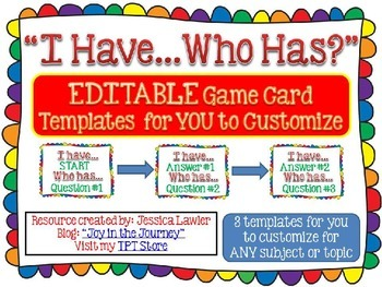 I Have...Who Has? EDITABLE Game Templates for Personal or