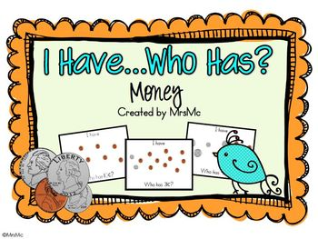 I Have...Who Has? Money Counting Practice Cards