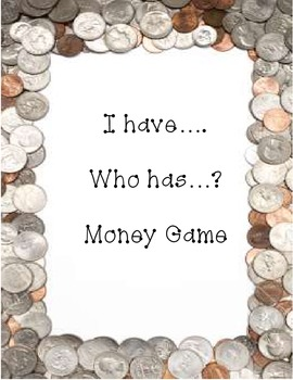 I Have...Who Has?  Money Game