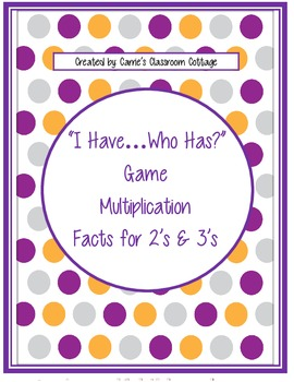 I Have...Who Has? - Multiplication Facts 2's & 3's (Double