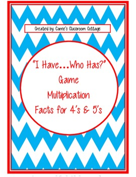 """""""I Have...Who Has"""" - Multiplication Facts 4's & 5's (Doubl"""
