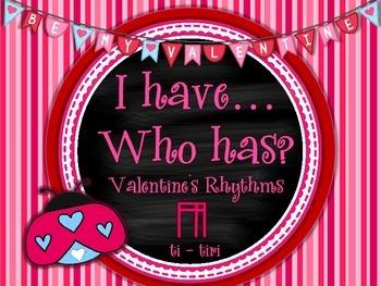 Rhythm Game - I Have...Who Has? Valentine's Rhythms - Ti-tiri