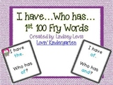 1st 100 Fry Sight Words I Have...Who Has...
