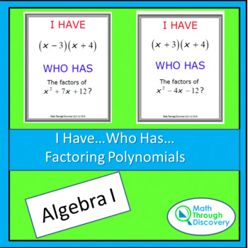 I Have...Who Has...Cards- Factoring Polynomials