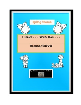I Have...Who Has...Blends/CCVC