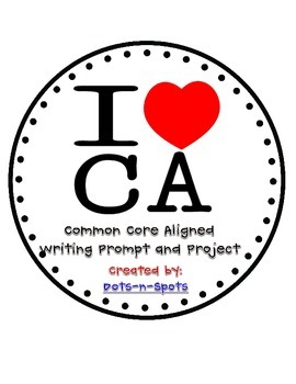 I Heart CA (Common Core Aligned) Writing Prompt and Project