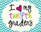 I Heart My Twelfth Graders Sign Pack {Chevron}