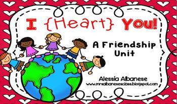 I {Heart} You - A Friendship Unit