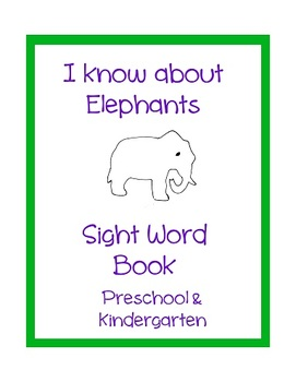 I Know About Elephants Sight Word Book Nonfiction