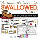 I Know An Old Lady Who Swallowed a Pie Literacy Pack