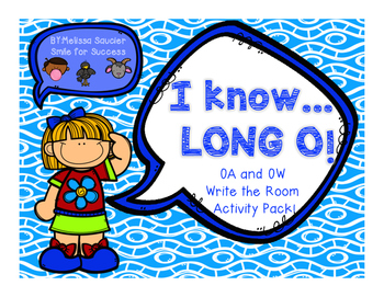 I Know Long O! {OA and OW Pack}