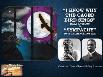 I Know Why the Caged Bird Sings & Sympathy Poems 5-Day Les
