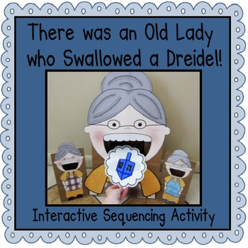 I Know an Old Lady Who Swallowed a Dreidel!