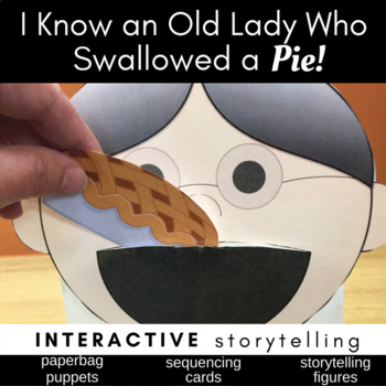 I Know an Old Lady Who Swallowed a Pie (Storytelling, Sequ
