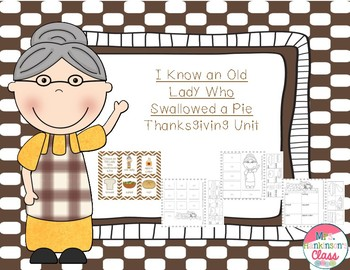 I Know an Old Lady Who Swallowed a Pie {Thanksgiving story