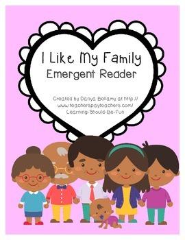 I Like My Family Emergent Reader