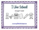 I Like School! Emergent Reader