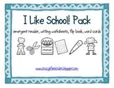 I Like School! Literacy Activity Pack