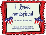 I Love America- An America Themed Unit