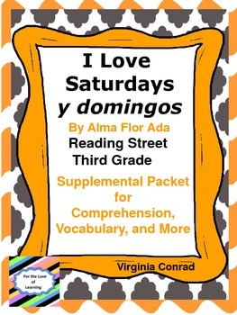 I Love Saturdays--Supplemental Packet--Third Grade Reading Street