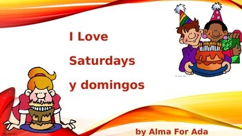 I Love Saturdays y domingos Power Point