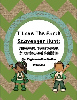 Earth Day Math Scavenger Hunt: Numerals, Ten Frames Counti