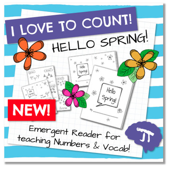 I Love To Count HELLO SPRING Color and Count Emergent Reader