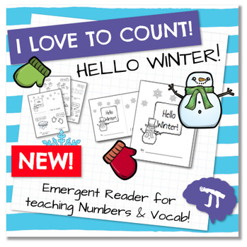 I Love To Count HELLO WINTER Color and Count Emergent Reader