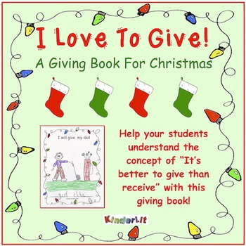 I Love To Give!  A Giving Book for Christmas