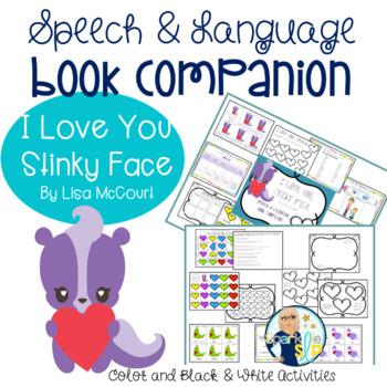 I Love You Stinky Face Speech and Language Book Companion