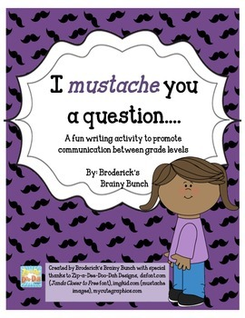 I MUSTACHE you a question - Creative Writing