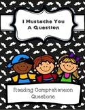 I Mustache You A Question: Reading Task Cards
