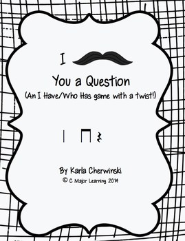 I Mustache You a Question-An I Have/Who Has Game with a Tw