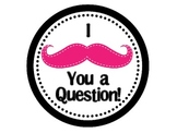 I Mustache You a Question! Posters