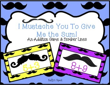 I Mustache You to Give Me the Sum! An Addition Game With N