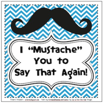 "I ""Mustache"" You to Say That Again! (Fry Phrases)"