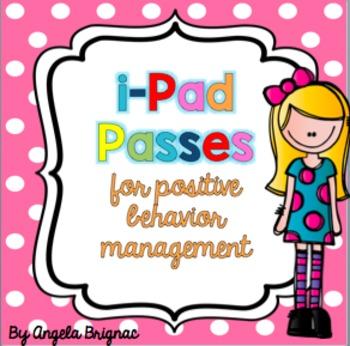 I-Pad Passes for Positive Behavior Management