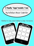 """I Really """"App""""reciate You! (Mother's Day and Father's Day"""
