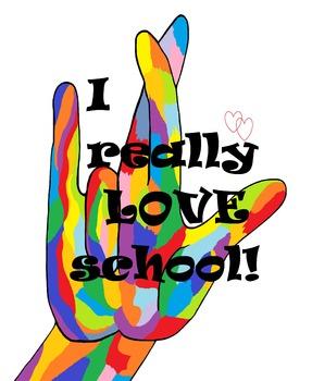 I Really Love School! POSTER
