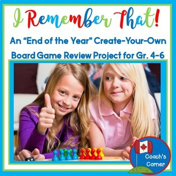 """End of the Year Project:  """"Create Your Own Board Game"""" Rev"""