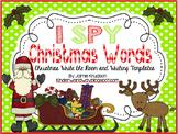 I SPY Christmas Words: Write the Room Activity