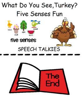 I See A Turkey & Five Senses
