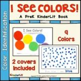 I See Colors! A PreK  Book