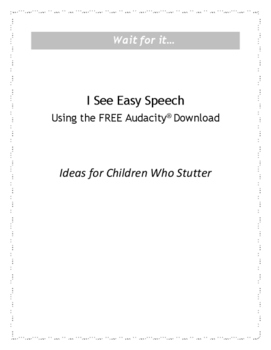 I See Easy Speech Using the Free Audacity Download