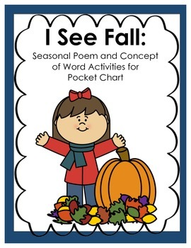 I See Fall: Seasonal Poem and Concept of Word Activities f