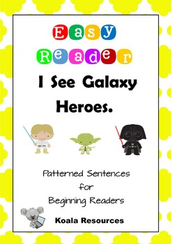 I See Galaxy Heroes Easy Reader Patterned Sentences for Be