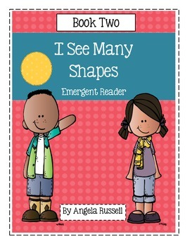 I See Many Shapes ~ Book 2 ~ Emergent Reader