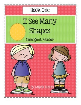 I See Many Shapes ~ Emergent Reader